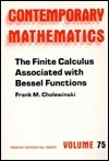 The Finite Calculus Associated With Bessel Functions  by  Frank M. Cholewinski