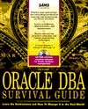 Oracle Dba Survival Guide  by  Joseph B. Greene