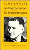 Die Dreigroschenoper/the Threepenny Opera (Suhrkamp/Insel Series in German Literature)  by  Bertolt Brecht