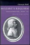 Mozarts Requiem: Historical and Analytical Studies, Documents, Score  by  Christoph Wolff