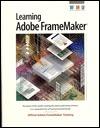 Learning Adobe FrameMaker Adobe Creative Team
