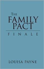 The Family Pact Finale  by  Louisa Payne