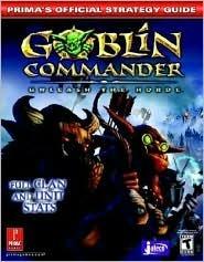Goblin Commander: Unleash the Horde  by  Elliott Chin