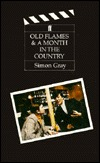 Old Flames & A Month in the Country  by  Simon Gray