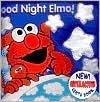 Good Night Elmo!  by  Unknown