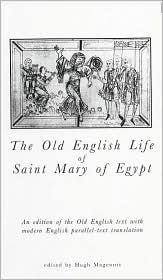 The Old English Life of St Mary of Egypt (Exeter Medieval Texts and Studies) Hugh Magennis