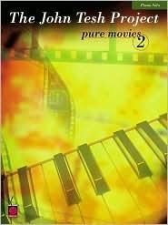 The John Tesh Project: Pure Movies 2 John Tesh