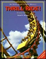 Thrill Ride! [With Video]  by  Russell G. Wright