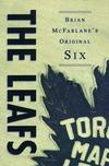 The Leafs Brian McFarlane