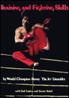 Training And Fighting Skills  by  Benny Urquidez