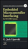 Embedded Microcontroller Interfacing For M. Core Systems G. Jack Lipovski