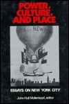 Power, Culture and Place: Essays on New York City: Essays on New York City  by  John H. Mollenkopf