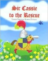 Sir Cassie to the Rescue Linda Smith