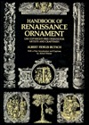 Handbook of Renaissance Ornament: 1290 Designs from Decorated Books Albert Fidelis Butsch