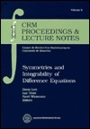 Symmetries And Integrability Of Difference Equations  by  D. Levi