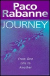 Journey: From One Life to Another  by  Paco Rabanne