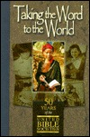 Taking the Word to the World  by  Edwin H. Robertson