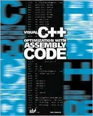 Visual C++ Optimization with Assembly Code [With CD-ROM] Yury Magda