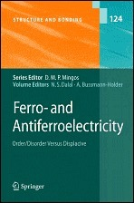 Ferro- And Antiferroelectricity: Order/Disorder Versus Displacive  by  Naresh S. Dalal
