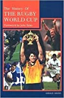 History of the Rugby World Cup  by  Gerald Davies