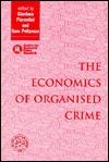 The Economics Of Organised Crime  by  Sam Peltzman