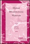 Hybrid Microelectronic Materials (Ceramic Transactions, Vol. 68) (Ceramic Transactions , Vol 68) K.M. Nair