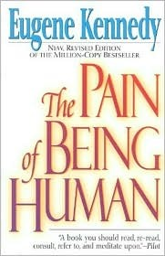 The Pain of Being Human Eugene C. Kennedy