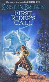 First Riders Call  by  Kristen Britain