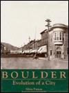 Boulder: Evolution Of A City  by  Silvia Pettem