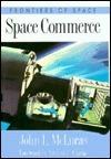 Space Commerce John McLucas