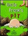 Uncle Franks Pit Matthew McElligott