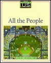 A History of U.S.: All the People  by  Joy Hakim