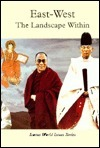East-West: The Landscape Within  by  Rosen Publishing Group