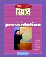 Barnes & Noble Basics / Giving A Presentation Jude Westerfield