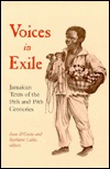 Voices in Exile: Jamaican Texts of the 18th and 19th Centuries  by  Jean DCosta