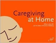Caregiving at Home  by  William Leahy