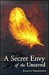 A Secret Envy of the Unsaved Rebecca Fredrickson