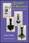 Beaded Needlecases - A Book of Instruction and Design Jennie Might