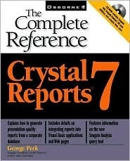 Crystal Reports 7: The Complete Reference George Peck