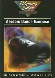 Aerobic Dance Exercise  by  Dixie M Stanforth