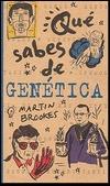 Que Sabes de Genetica Martin Brookes