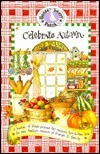 Celebrate Autumn: ...Crisp, Apple-Red Days and Cozy Nights  by  Gooseberry Patch