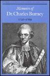 Memoirs of Dr. Charles Burney, 1726-1769  by  Charles Allen Burney