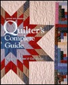 Quilters Complete Guide Leisure Arts, Inc.