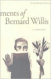 The Bewilderments of Bernard Willis  by  Aaron Peck
