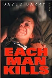 Each Man Kills David Barry