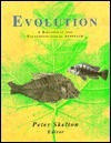 Evolution: A Biological And Palaeontological Approach P. W. Skelton