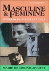 Masculine and Feminine: Gender Roles Over The Life Cycle (2nd Edition) Marie Richmond-Abbott