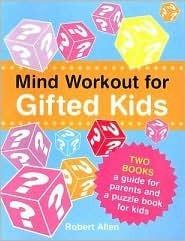Mind Workout for Gifted Kids Robert Allen