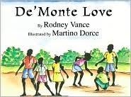 DeMonte Love  by  Rodney Vance